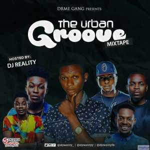 DJ Reality - The Urban Groove Mix
